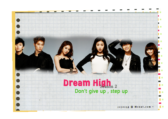 |Don't give up , step up |Dream high 2 attachment.php?attac
